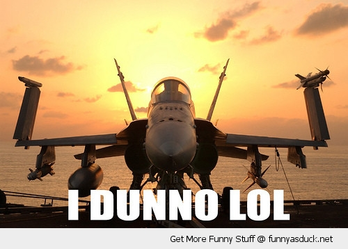 funny dunno lol jet plane arms wings up pics airplane memes meme city,Funny Meme Manufacturing Airplanes