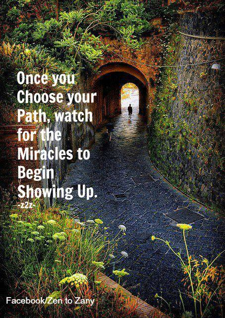 Once You Choose Your Path Way Cool Quotes